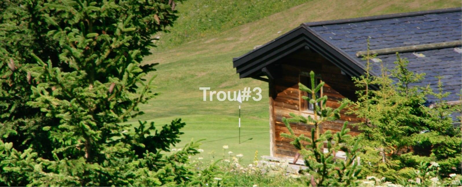 Golf Club de Courchevel | Petit chalet sur le trou 3