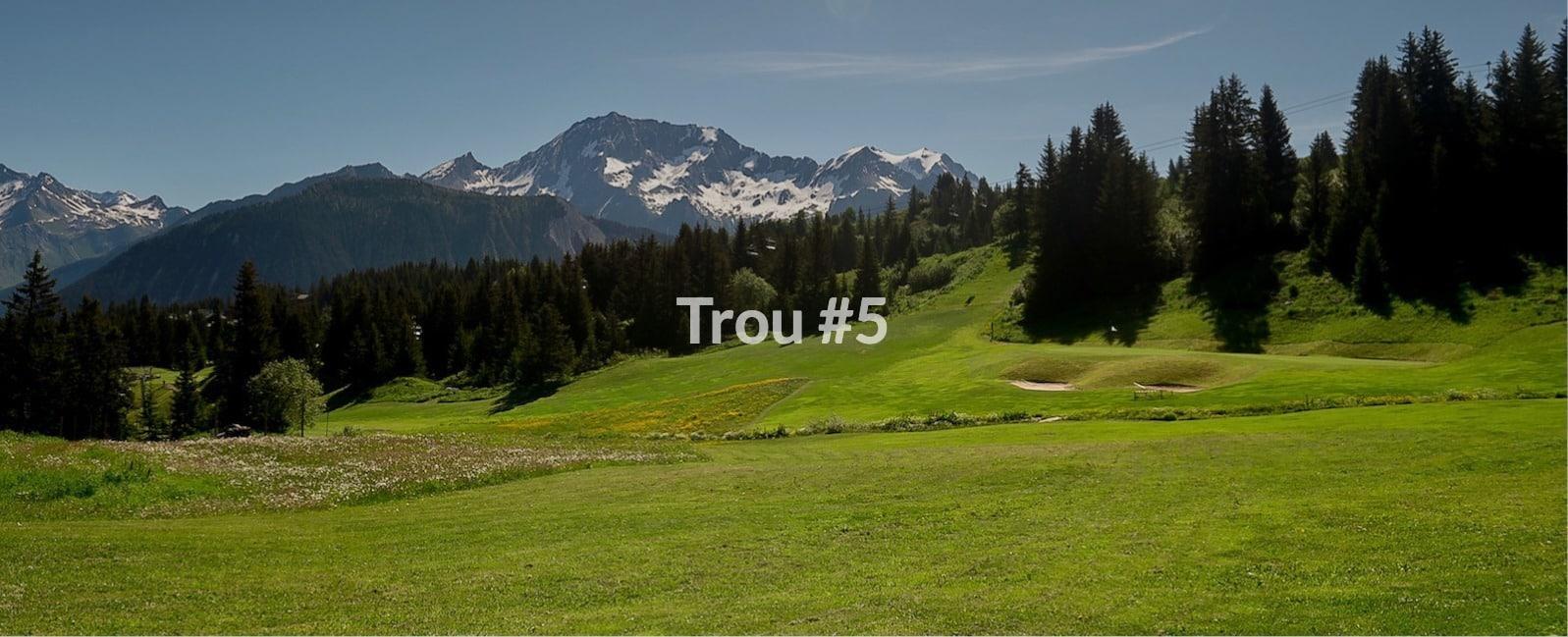Golf Club de Courchevel | Trou 5 avec vue sur les glaciers du Grand Bec